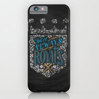 iPhone & iPod Case featuring We'll Always Be Royals by Casey Ligon