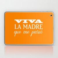 Viva mi madre! Laptop & iPad Skin