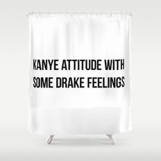 Attitude and Feelings Shower Curtain