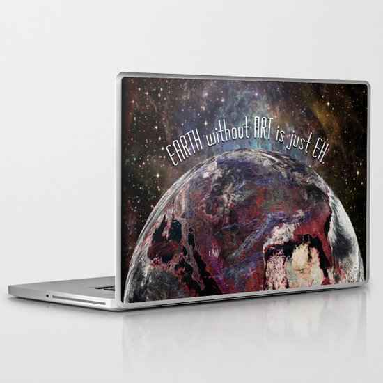 'Earth' Without 'Art' Is Just 'Eh' Laptop & iPad Skin