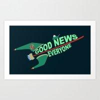 Good News Everyone Art Print