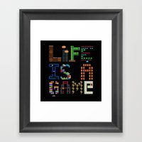 Life Is A Game. Framed Art Print