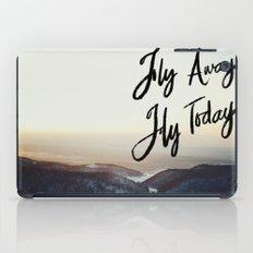 Fly Away Fly Today iPad Case