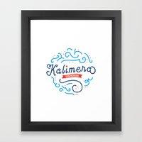 Kalimera Framed Art Print