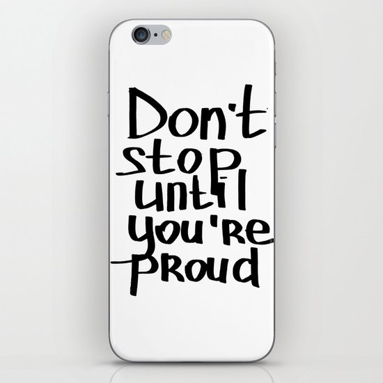 do not stop iPhone & iPod Skin