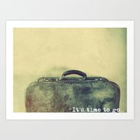 It's Time To Go. Art Print