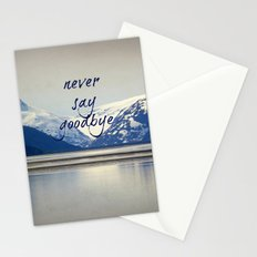 never say goodbye Stationery Cards