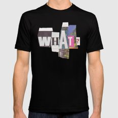 What? Mens Fitted Tee Black SMALL