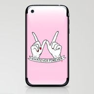 WHATEVER FOREVER iPhone & iPod Skin