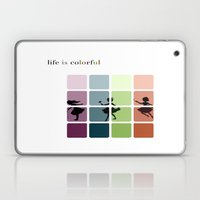 Life is colorful Laptop & iPad Skin