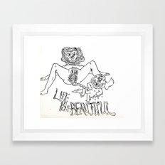 Life is Beautiful Framed Art Print