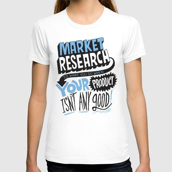 Market Research T-shirt