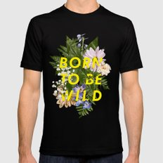 Born To Be Wild I Black Mens Fitted Tee SMALL