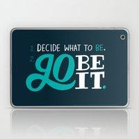 Go Be It. Laptop & iPad Skin