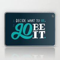 Go Be It. Laptop & iPad Skin