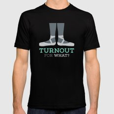 Turnout for What? SMALL Mens Fitted Tee Black