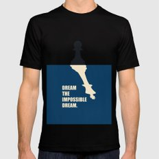 Lab No.4 -Dream The Impossible Dream Life Inspirational Quotes poster Mens Fitted Tee Black SMALL