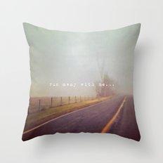 run away with me Throw Pillow