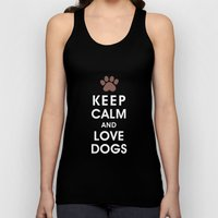 Keep Calm and Love Dogs Unisex Tank Top