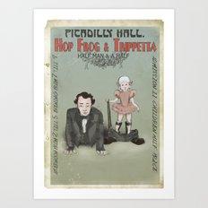 Hop Frog & Trippetta, half man and a half. Art Print