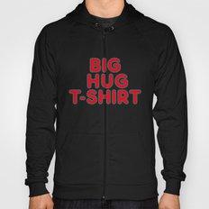 Big Hug Hoody
