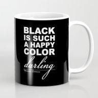 Black Is Such A Happy Co… Mug