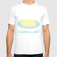 Is Butter A Carb? Mens Fitted Tee White SMALL
