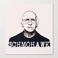 Schmohawk     Larry Davi… Canvas Print
