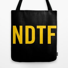 Not DTF Tote Bag