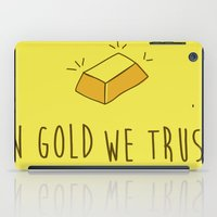 In Gold we trust! iPad Case