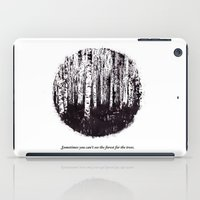 You Can't See The Forest… iPad Case