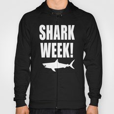 Shark week (on black) Hoody