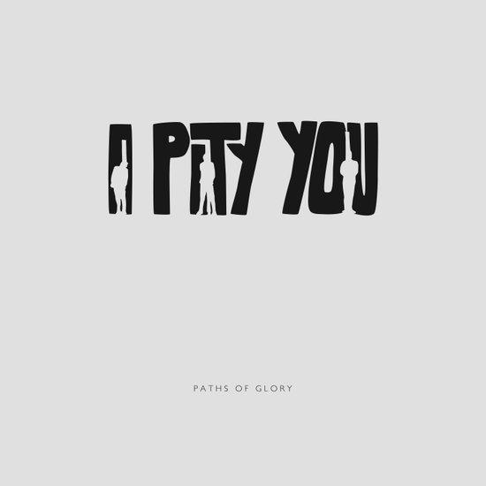 I Pity You -Paths of Glory Art Print