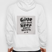 Give Your Love. Keep You… Hoody