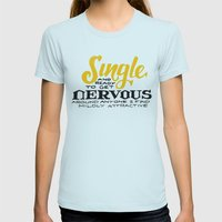 Single... Womens Fitted Tee Light Blue SMALL