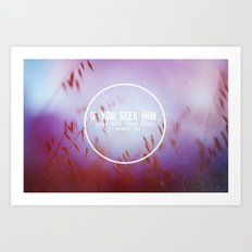 Seek & you will find Art Print