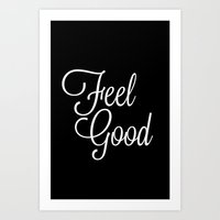 Feel Good Art Print