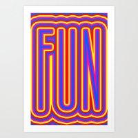 Fun Fun Fun Art Print
