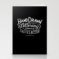 hand drawn lettering ALWAYS tastes better Stationery Cards
