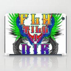 Fly Till I Die iPad Case
