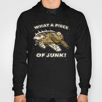 What A Piece Of Junk! Hoody