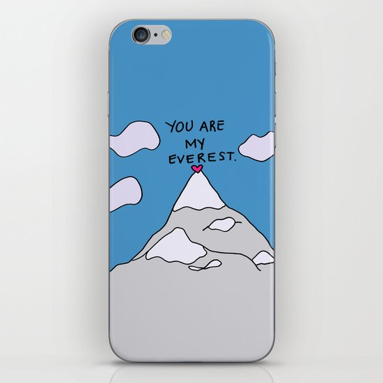You Are My Everest iPhone & iPod Skin