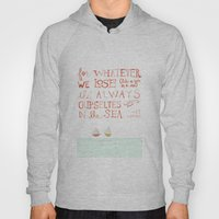 For Whatever We Lose. .. Hoody