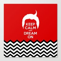 Keep Calm And Dream On (… Canvas Print
