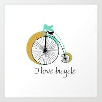 I love bicycle Art Print