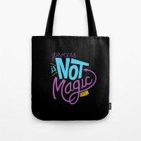 Process Is Not Magic  Tote Bag