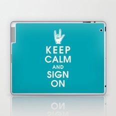 Keep Calm and Sign On Laptop & iPad Skin