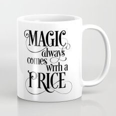 Magic Always Comes With a Price Mug