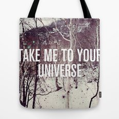 Take Me To You Universe Tote Bag