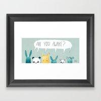 Are you awake? Framed Art Print